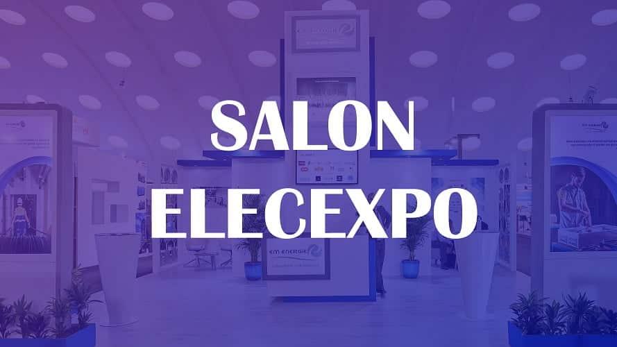 La 11ème édition du Salon ElecExpo | Octobre 2017