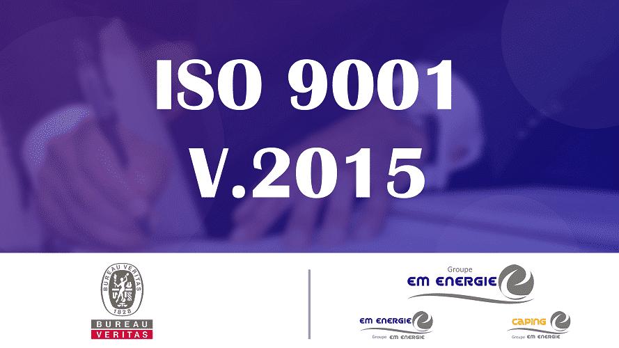 CERTIFICATION ISO 9001 : 2015 - 09 Juillet 2020